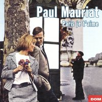 Paris je t'aime — Paul Mauriat