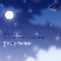 Trio By Starlight — Royce Campbell, Hod O'Brien, TOM BALDWIN, Royce Campbell, Hod O'Brien, Tom Baldwin