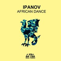 African Dance — Ipanov