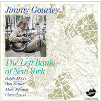 The Left Bank of New York — Jimmy Gourley