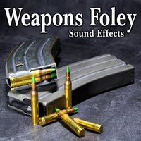 Weapons Foley Sound Effects — The Hollywood Edge Sound Effects Library