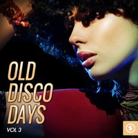 Old Disco Days, Vol. 3 — сборник