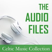 The Audio Files: Celtic Music Collection — сборник