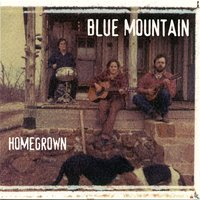 Home Grown — Blue Mountain