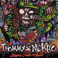 Digging Inside Myself — Thommy Nekro the Solanum