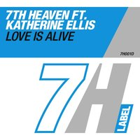 Love Is Alive — 7th Heaven