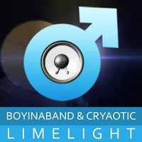 Limelight — Boyinaband, Cryaotic