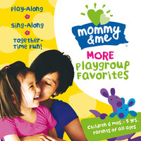 Mommy & Me: More Playgroup Favorites — сборник