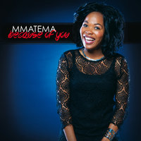 Because Of You — Mmatema