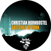 Sketches Of Funk — Christian Hornbostel