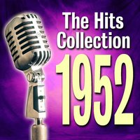 The Hits Collection 1952 — сборник