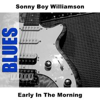 Early In The Morning — Sonny Boy Williamson