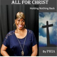 All for Christ — Phia