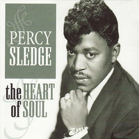 The Heart of Soul — Percy Sledge