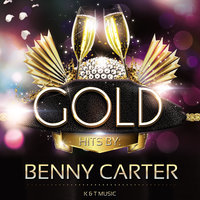 Golden Hits — Benny Carter