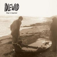 Hope Is Important — Idlewild