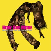 How She Move (Music from the Motion Picture) — сборник