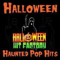Halloween Haunted Pop Hits — Halloween Hit Factory