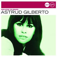 Non-Stop To Brazil (Jazz Club) — Astrud Gilberto