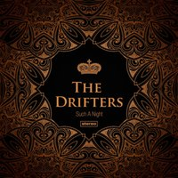 Such a Night — The Drifters