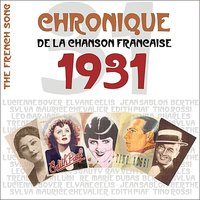 The French Song / Chronique de la Chanson Française  - 1931, Vol. 8 — сборник