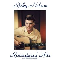 Remastered Hits — Ricky Nelson