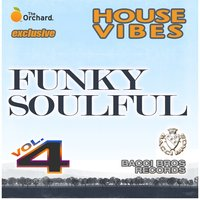 House Vibes: Funky Soulful, Vol. 4 — сборник