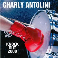 Knock Out 2000 — Charly Antolini