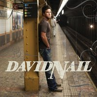 I'm About To Come Alive — David Nail