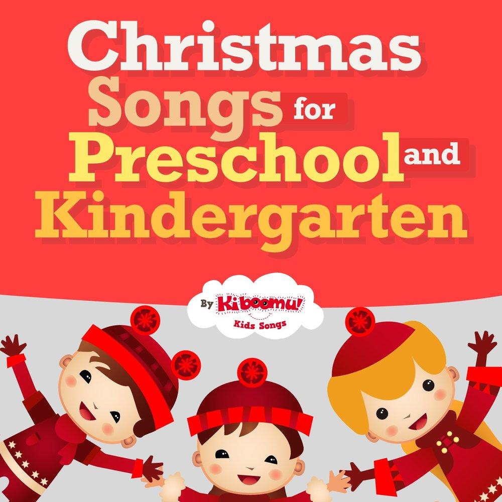 Christmas Songs for Preschool and Kindergarten — The Kiboomers ...