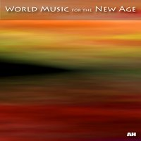 World Music for the New Age — World Music For The New Age