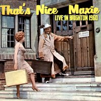 That's Nice Maxie - Live in Brighton 1960 — Max Miller