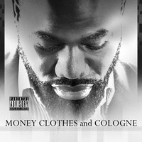 Money,Cothes,and Cologne — Tocka