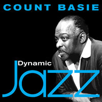 Dynamic Jazz - Count Basie — Count Basie