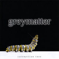 Caterpillar Tree — Greymatter