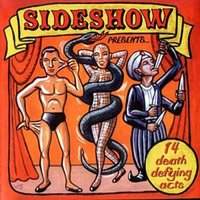 Sideshow Presents 14 Death Defying Acts — Various Artists - Sideshow Presents...