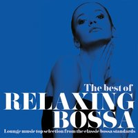 The Best of Relaxing Bossa — сборник