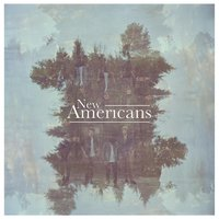 New Americans — New Americans