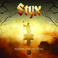 The Complete Wooden Nickel Recordings — Styx