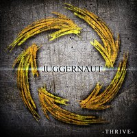 Thrive — Juggernaut