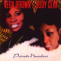 Private Numbers — Judy Clay, Veda Brown
