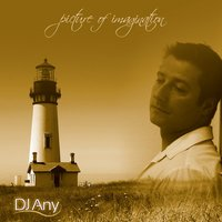 Picture Of Imagination — DJ Any