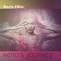 Hero's Journey — Boris Elkis