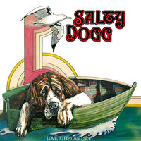 Love To Play And Sing — Salty Dogg