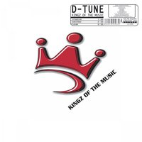 Kingz Of The Music — D-Tune