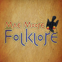 Folklore — Mae Moore