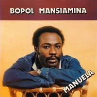 Bopol Mansiamina - Bopol