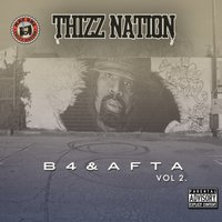 Thizz Nation B4 & Afta Vol. 2 — сборник