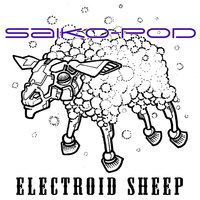 Electroid Sheep EP — Saikopod