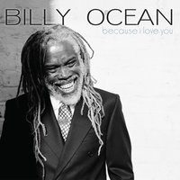 Because I Love You — Billy Ocean